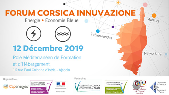 📣[Forum Corsica Innuvazione] Capernergies & ADEC / Jeudi 12 décembre 2019 - Pôle Méditerranéen de Formation et d'Hébergement Ajaccio
