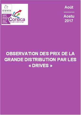 """Observation des prix de la grande distribution par les """"drives"""" - Août 2017"""