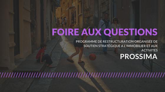 [FAQ] PROSSIMA : les réponses à vos questions