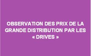 """Observation des prix de la grande distribution par les """"drives"""" - Juillet 2017"""