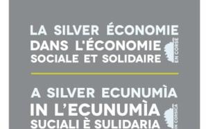 La Silver économie dans l'économie sociale et solidaire en Corse