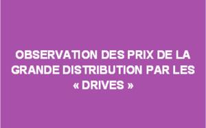 """Observation des prix de la grande distribution par les """"drives"""" - décembre 2017"""