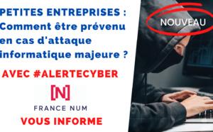 ⚡️ #ADEC partenaire de France Num [Cybermalveillance.gouv.fr & Agence Nationale de la Sécurité des Systèmes d'information] 🔐COMMENT ÊTRE PRÉVENU EN CAS D'ATTAQUE INFORMATIQUE MAJEURE ? FRANCE NUM, PARTENAIRE DU DISPOSITIF ALERTECYBER, VOUS ALERTE